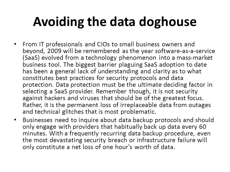 Avoiding the data doghouse