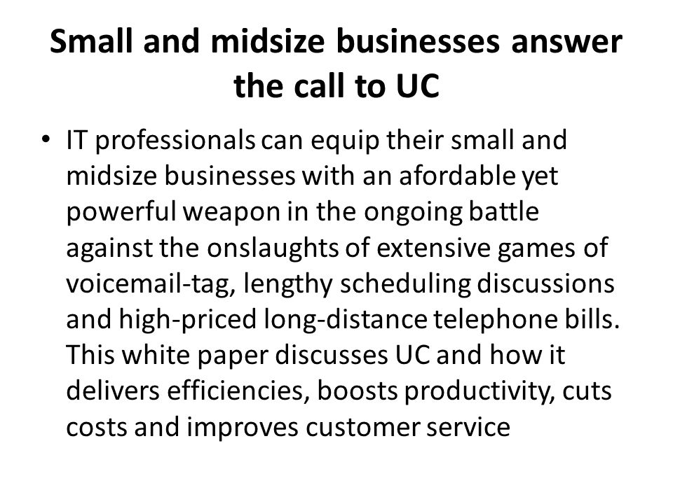 Small and midsize businesses answer the call to UC