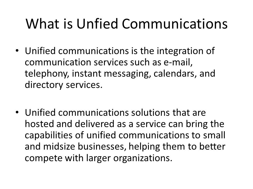 What is Unfied Communications