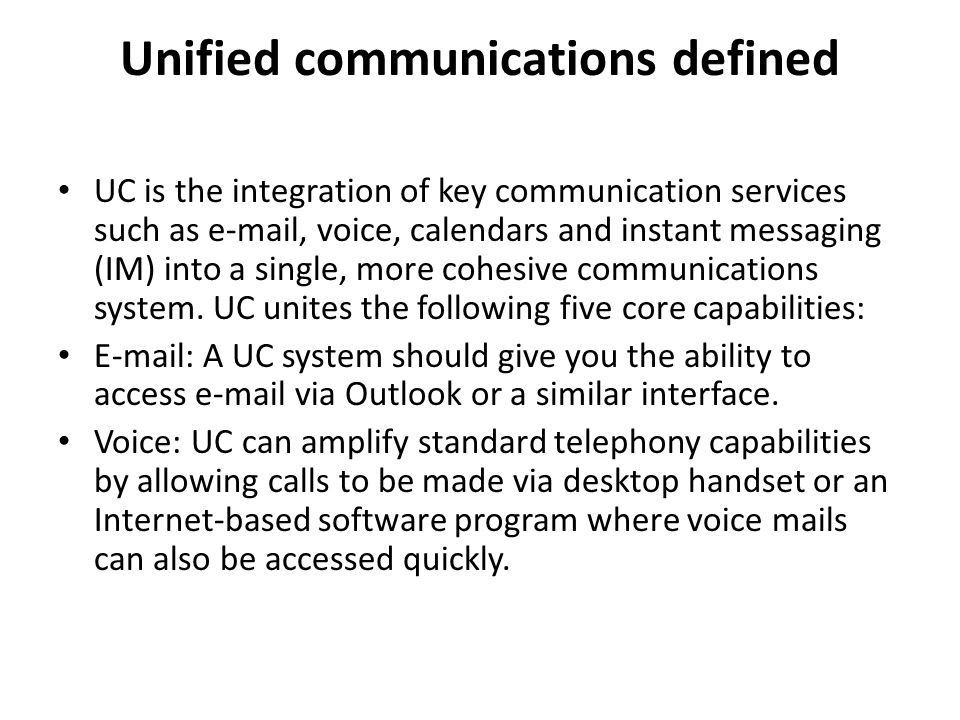 Unified communications defined