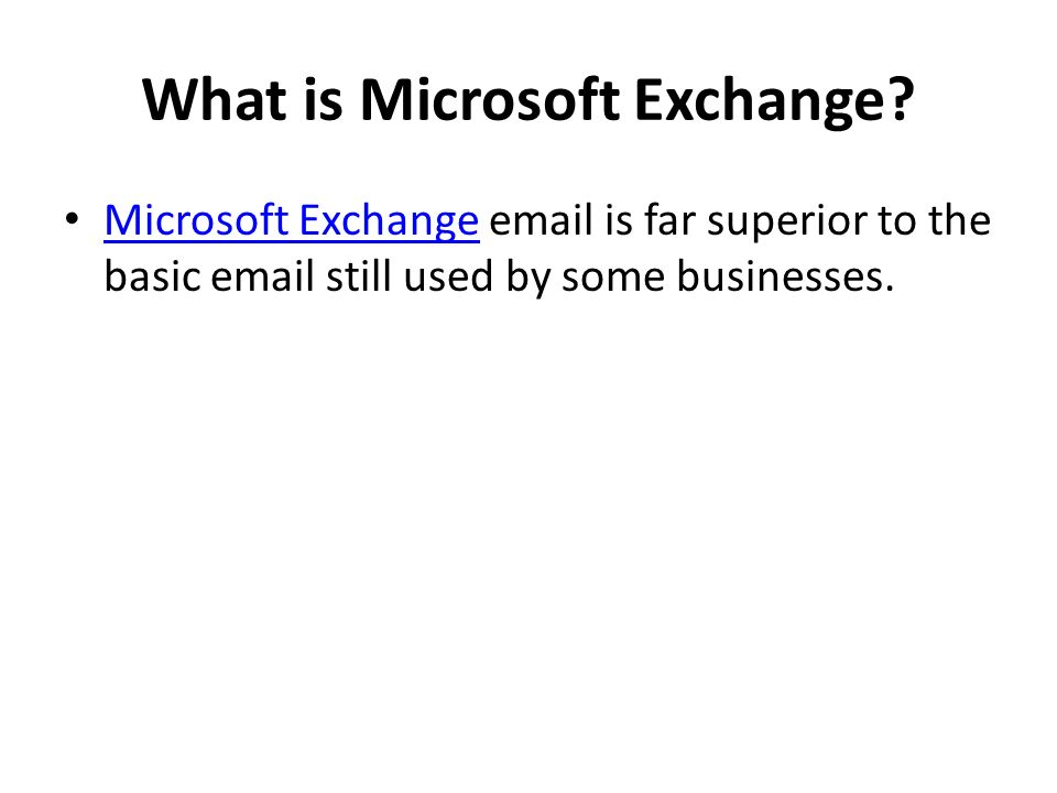 What is Microsoft Exchange
