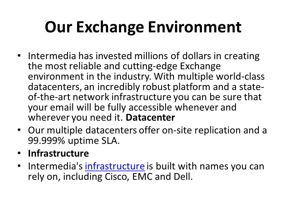 Our Exchange Environment