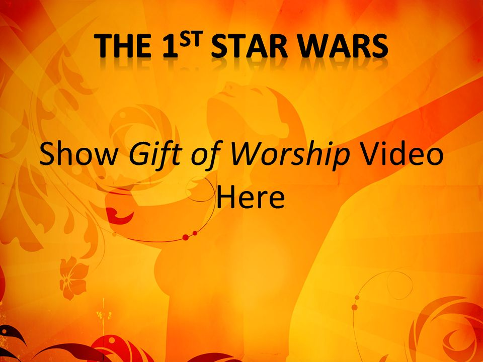 Show Gift of Worship Video Here