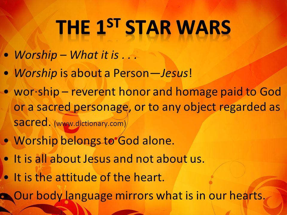 The 1st Star Wars Worship – What it is . . .