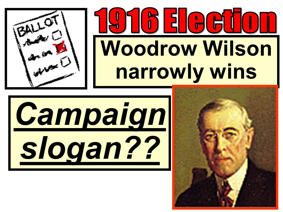 Woodrow Wilson narrowly wins