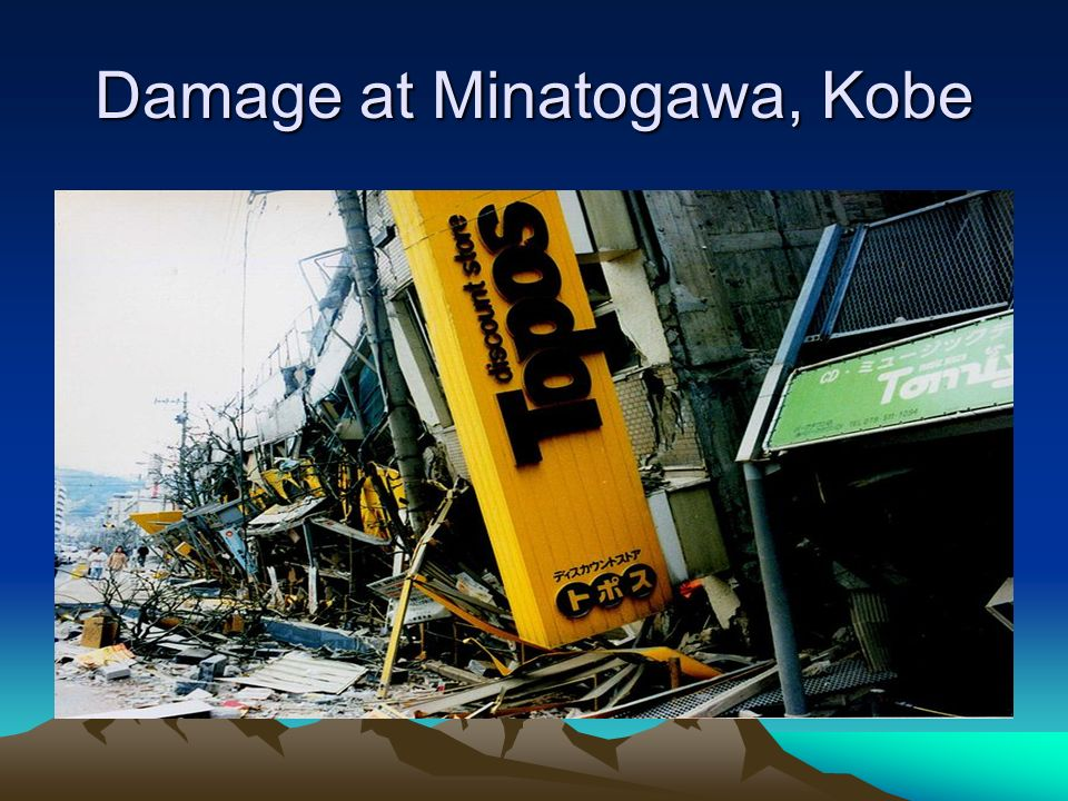 Damage at Minatogawa, Kobe