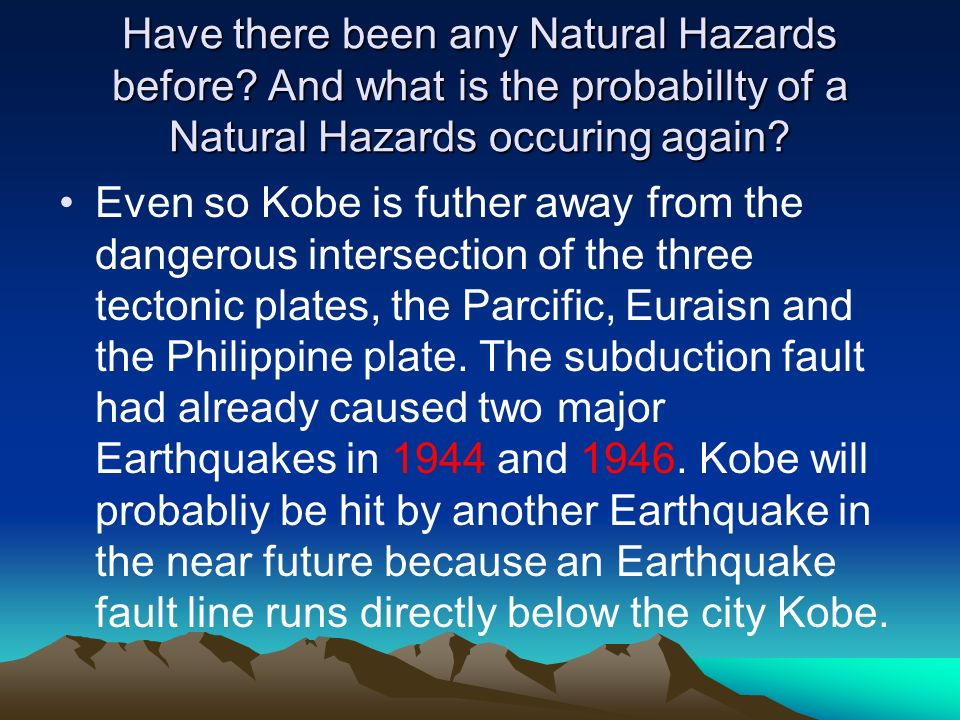 Have there been any Natural Hazards before