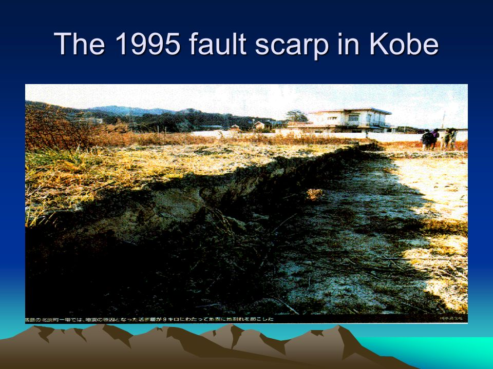 The 1995 fault scarp in Kobe