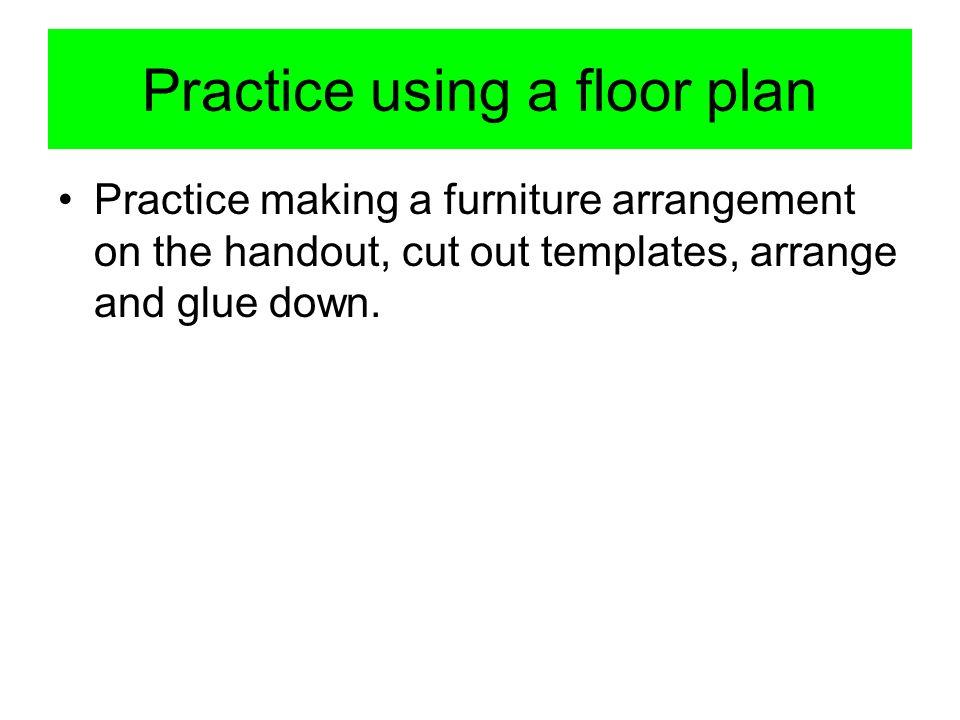 Practice using a floor plan