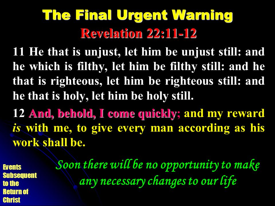 The Final Urgent Warning