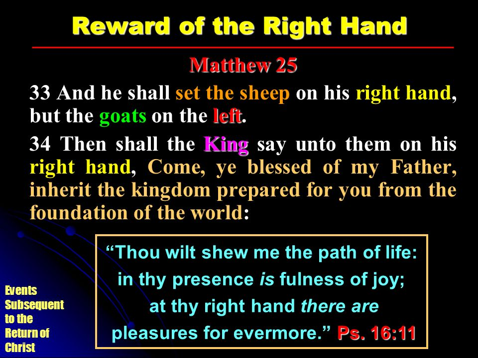 Reward of the Right Hand