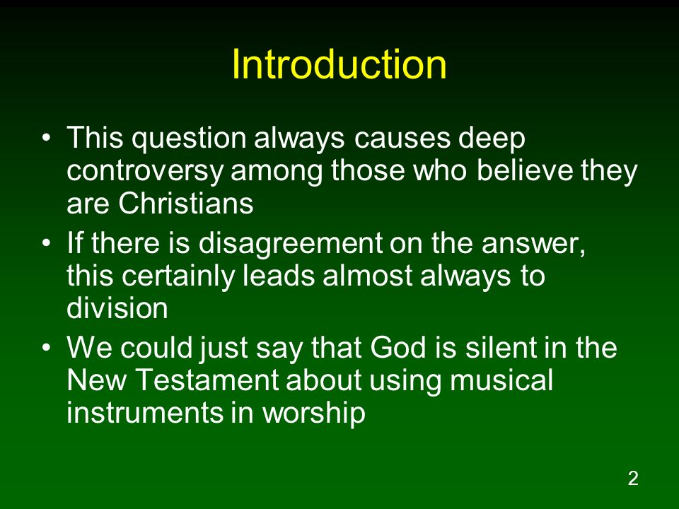 Introduction This question always causes deep controversy among those who believe they are Christians.