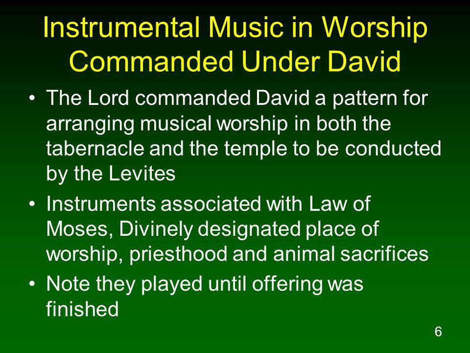 Instrumental Music in Worship Commanded Under David