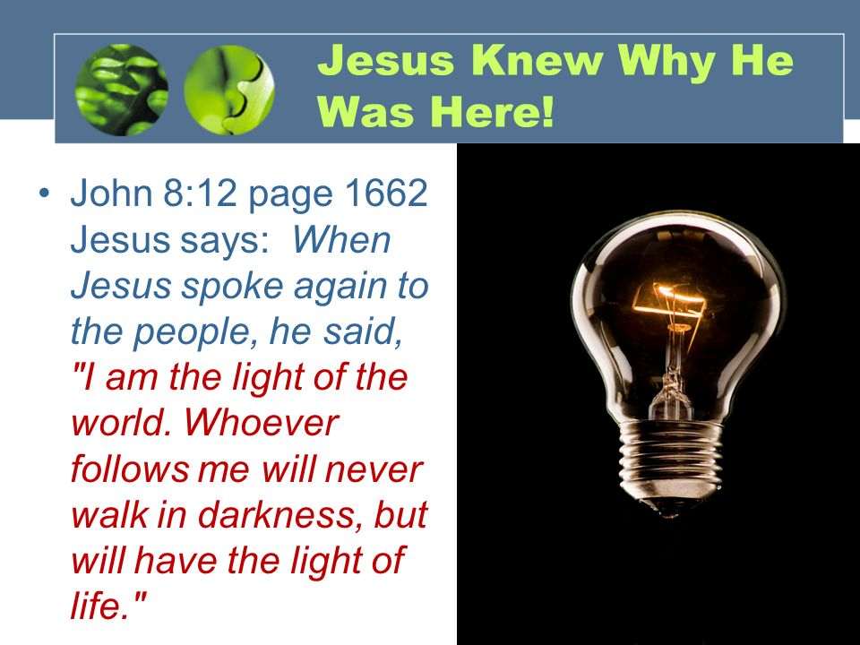 Jesus Knew Why He Was Here!