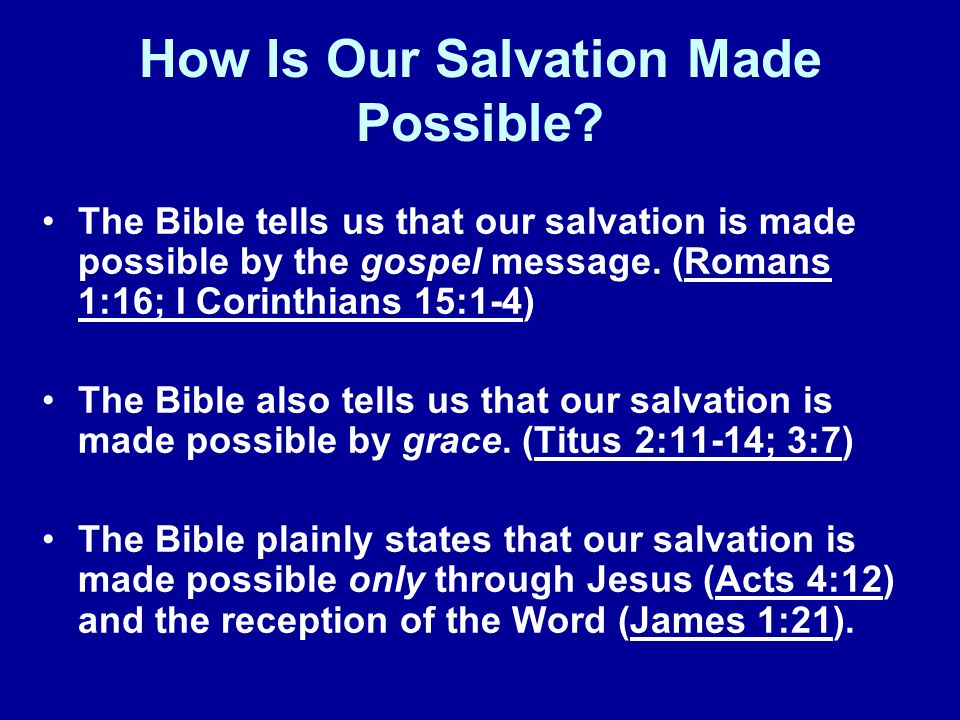 How Is Our Salvation Made Possible