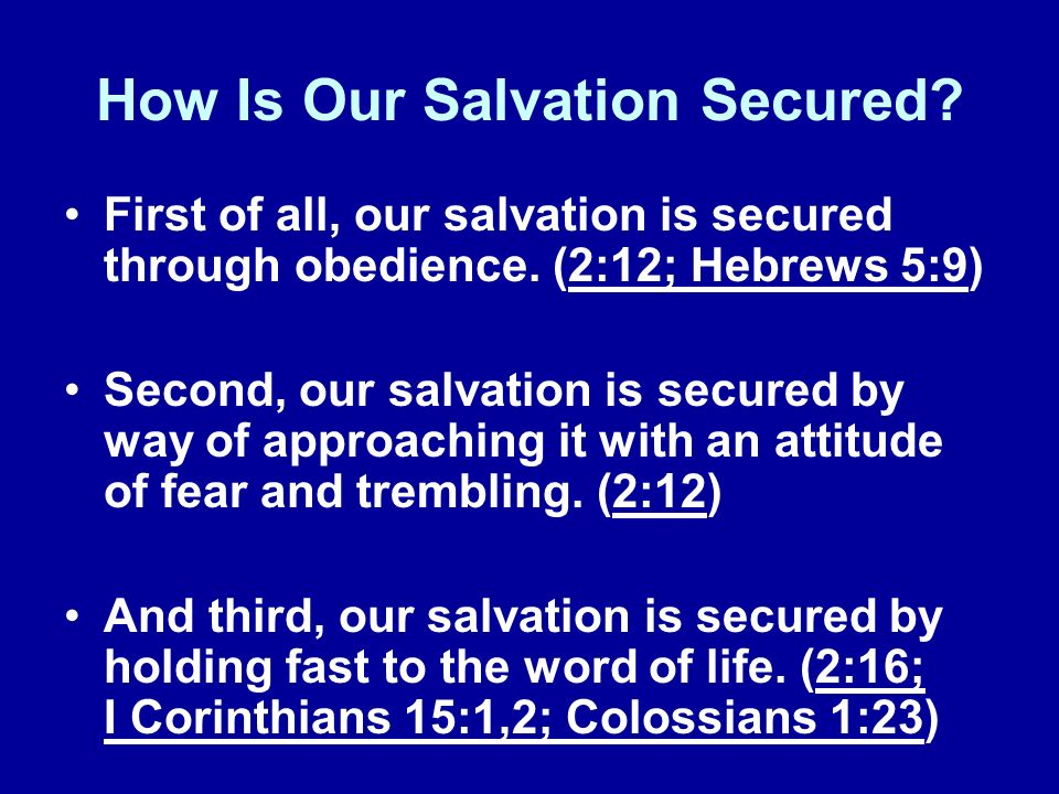 How Is Our Salvation Secured