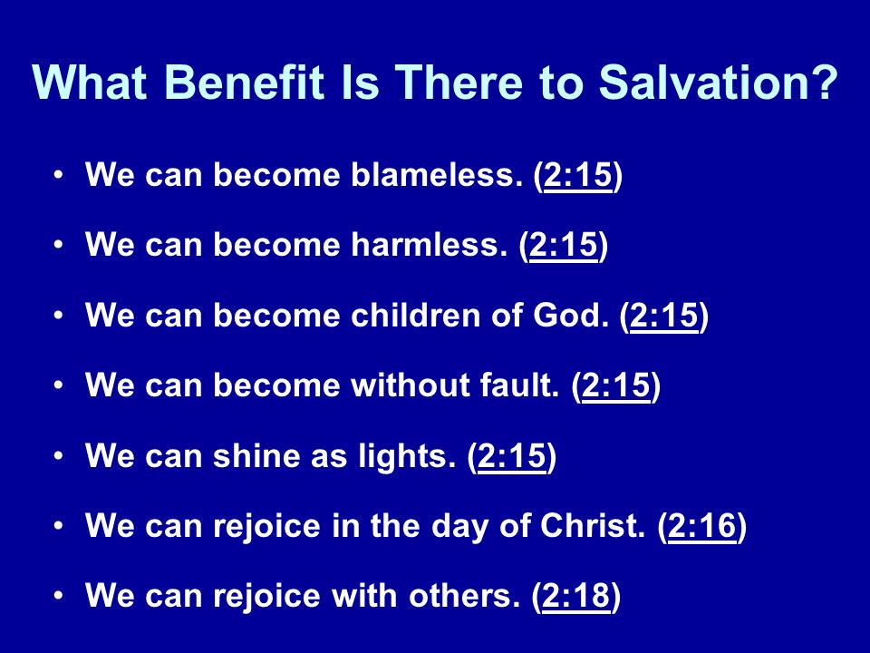 What Benefit Is There to Salvation