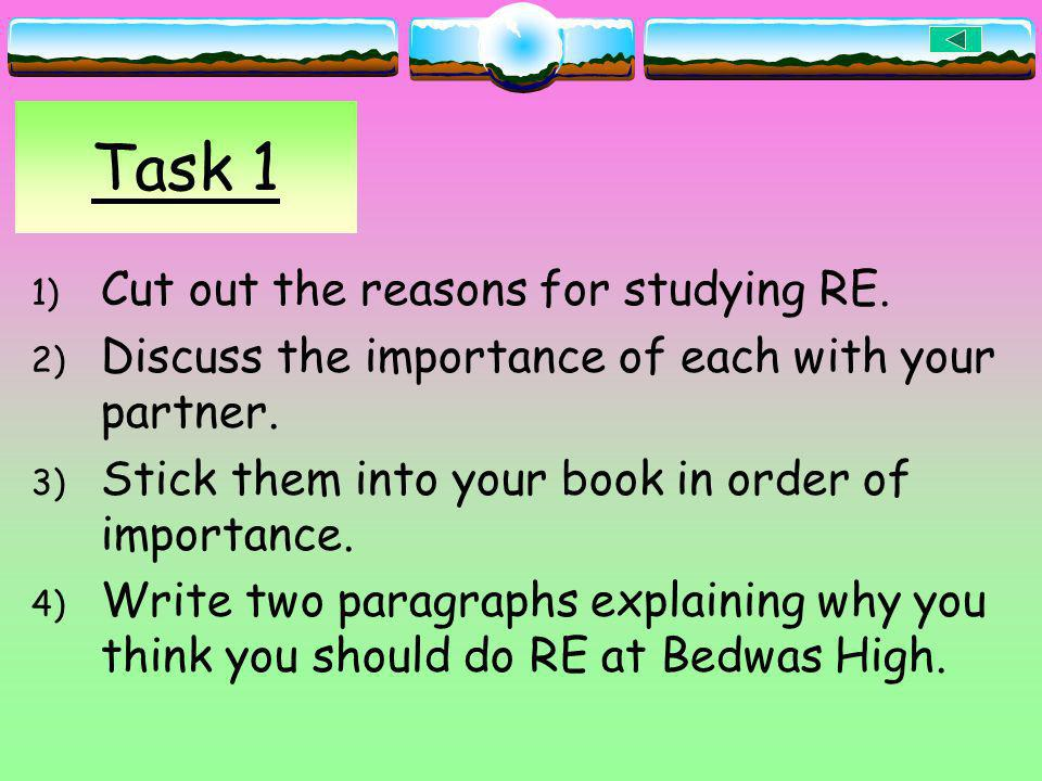 Task 1 Cut out the reasons for studying RE.