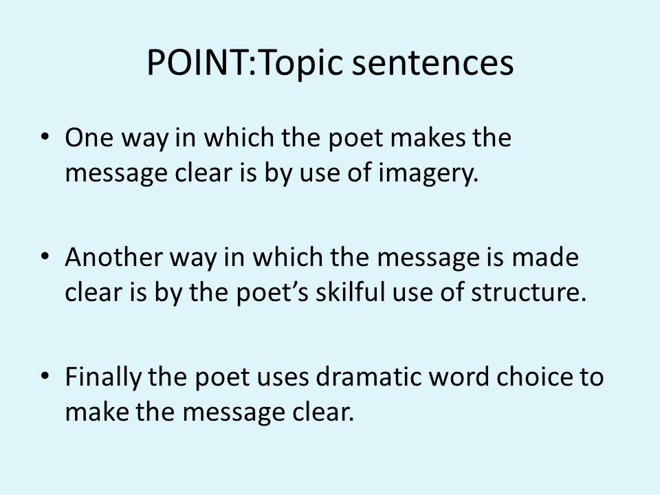 POINT:Topic sentences