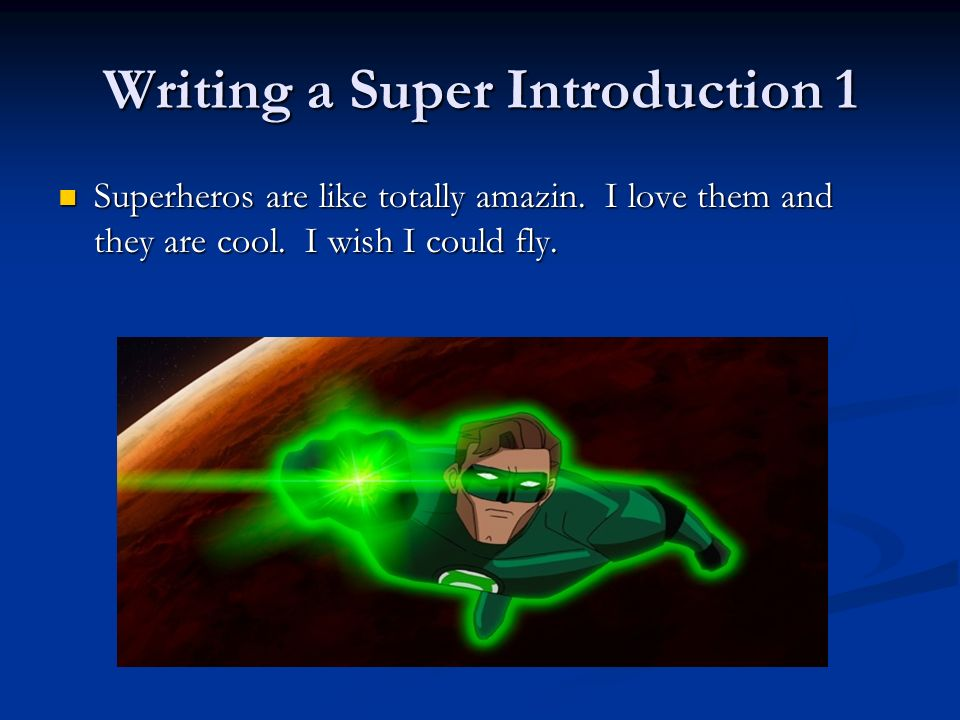 Writing a Super Introduction 1
