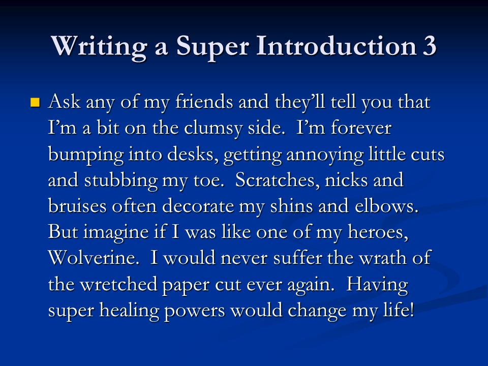 Writing a Super Introduction 3