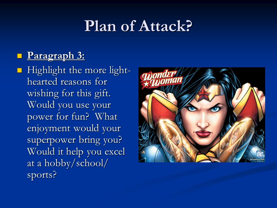 Plan of Attack Paragraph 3: