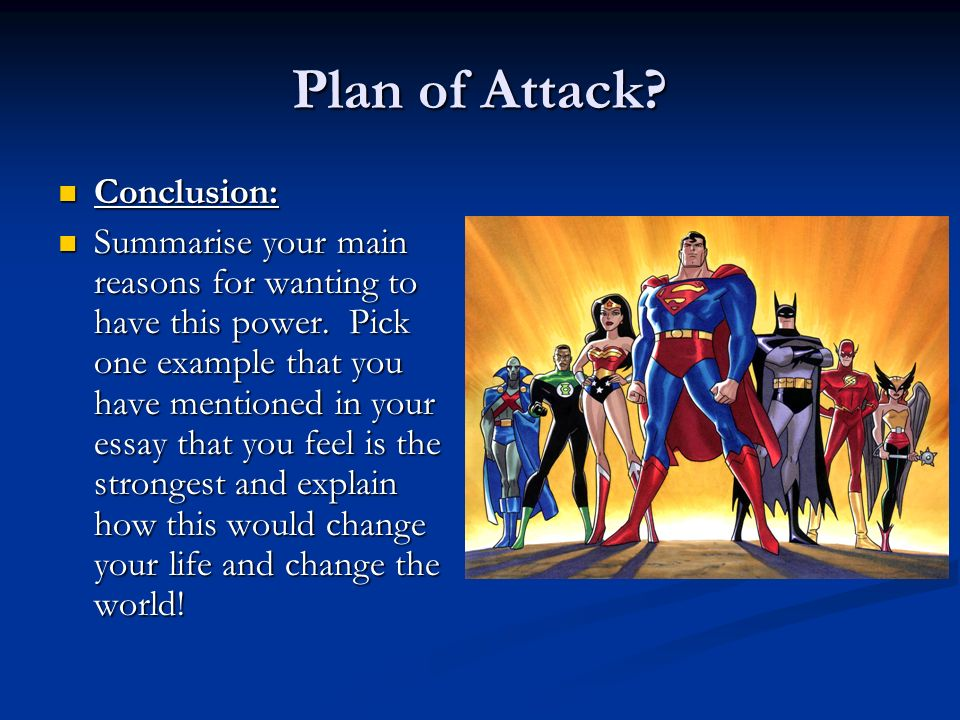 Plan of Attack Conclusion: