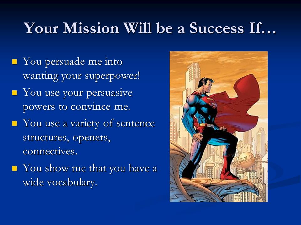 Your Mission Will be a Success If…