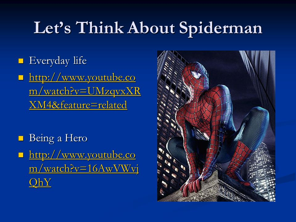 Let's Think About Spiderman