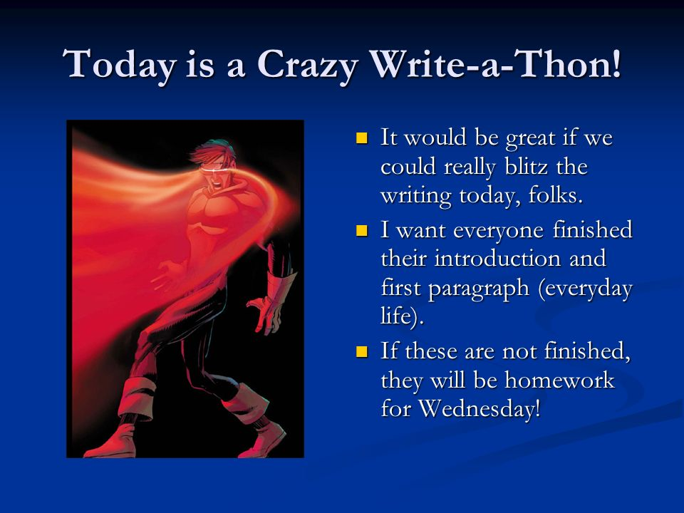 Today is a Crazy Write-a-Thon!