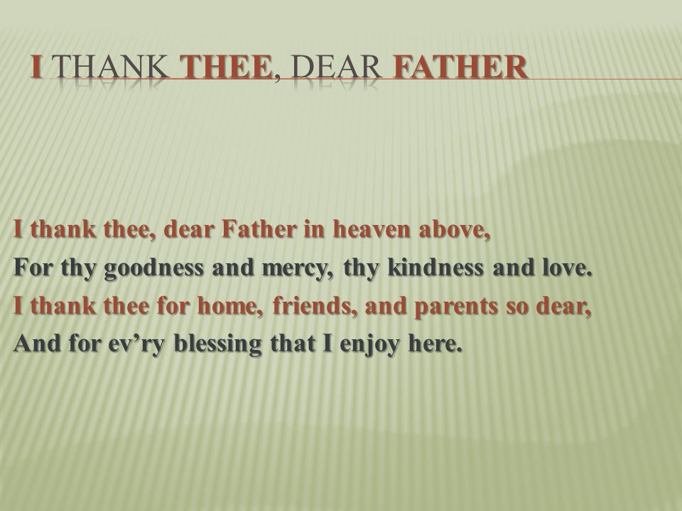 I Thank Thee, Dear Father