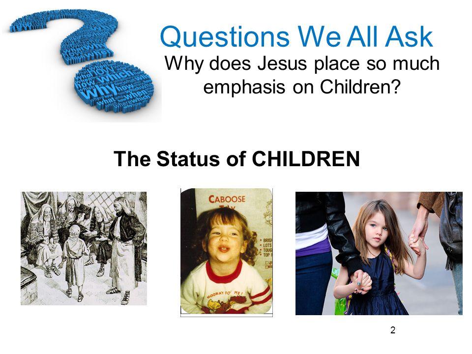 The Status of CHILDREN