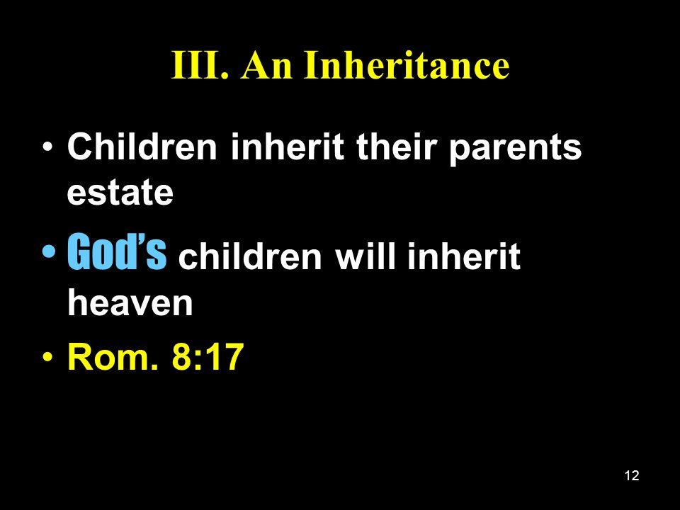 God's children will inherit heaven