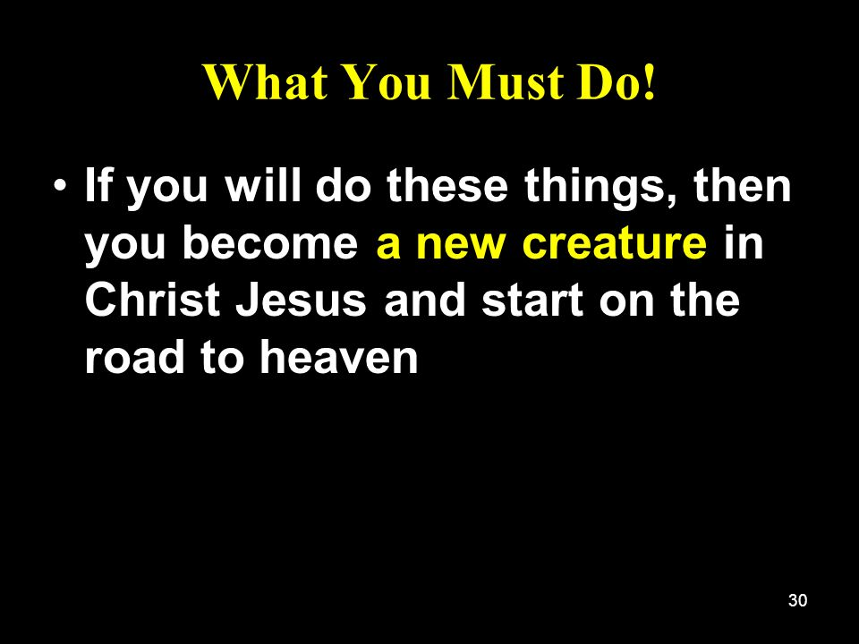 What You Must Do.