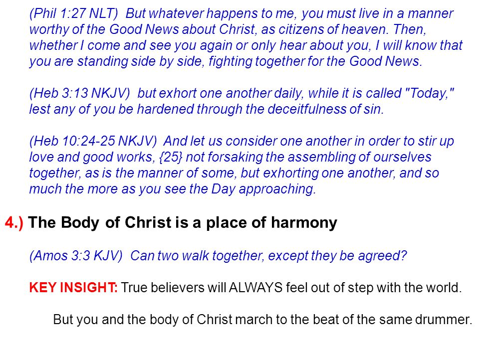 4.) The Body of Christ is a place of harmony