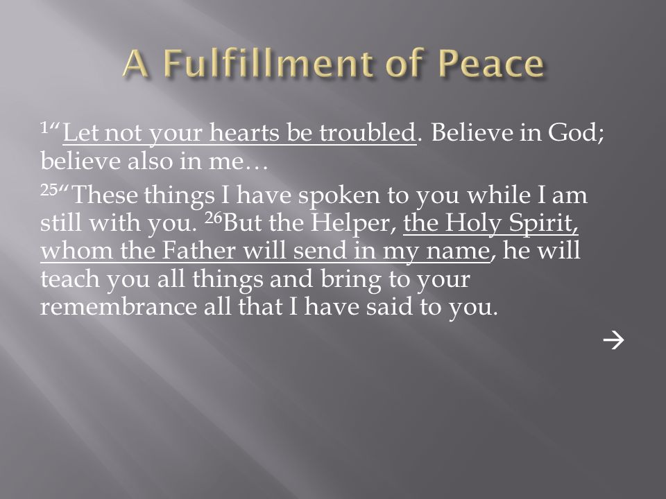 A Fulfillment of Peace