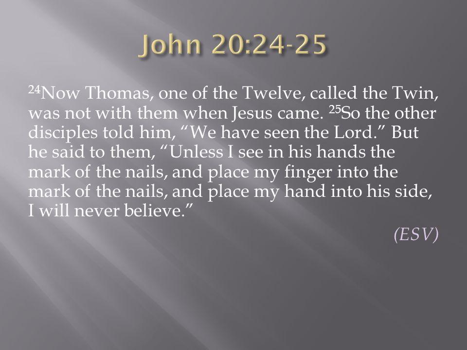 John 20:24-25