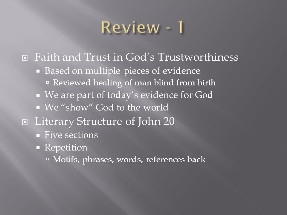 Review - 1 Faith and Trust in God's Trustworthiness