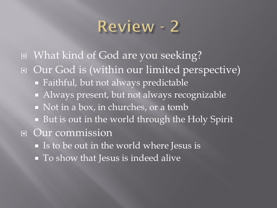 Review - 2 What kind of God are you seeking