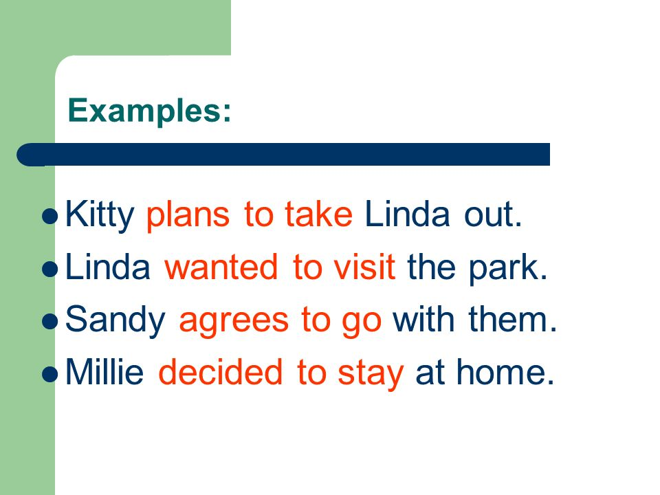 Kitty plans to take Linda out. Linda wanted to visit the park.