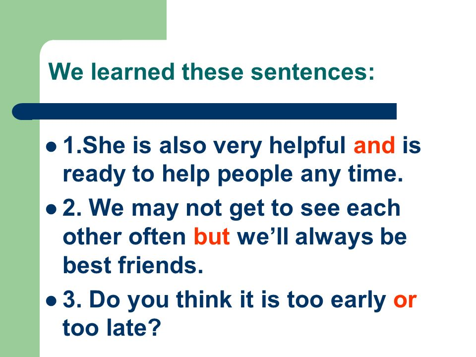 We learned these sentences: