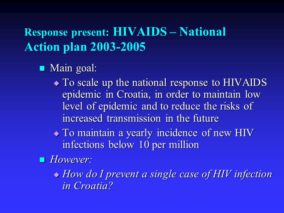 Response present: HIVAIDS – National Action plan 2003-2005