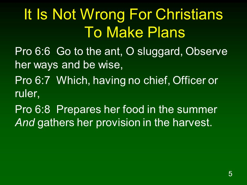 It Is Not Wrong For Christians To Make Plans