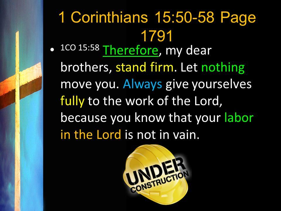1 Corinthians 15:50-58 Page 1791