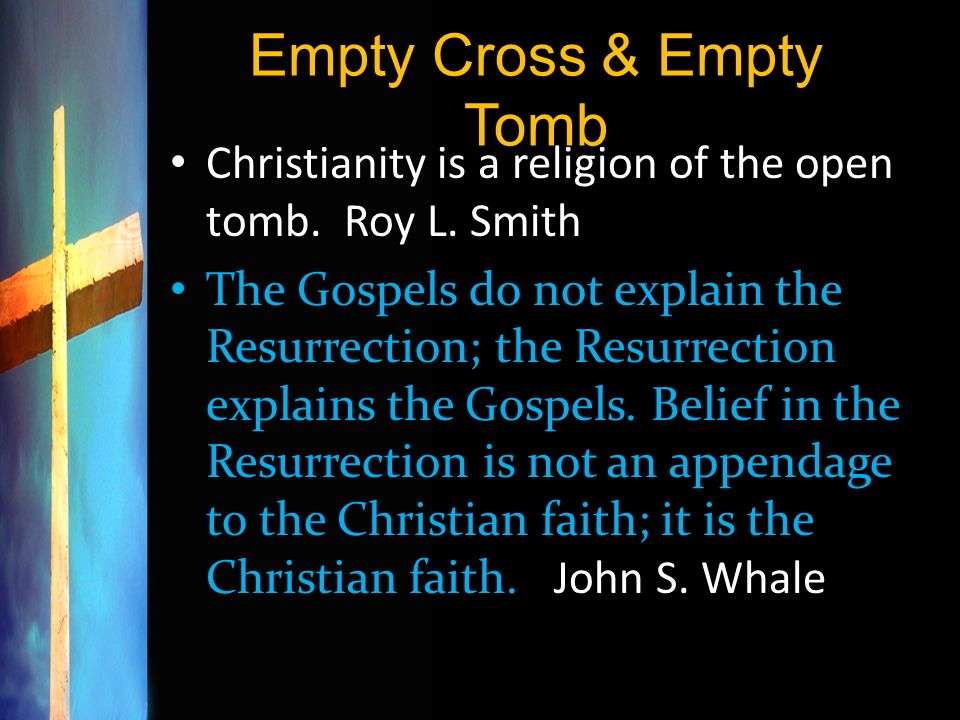 Empty Cross & Empty Tomb