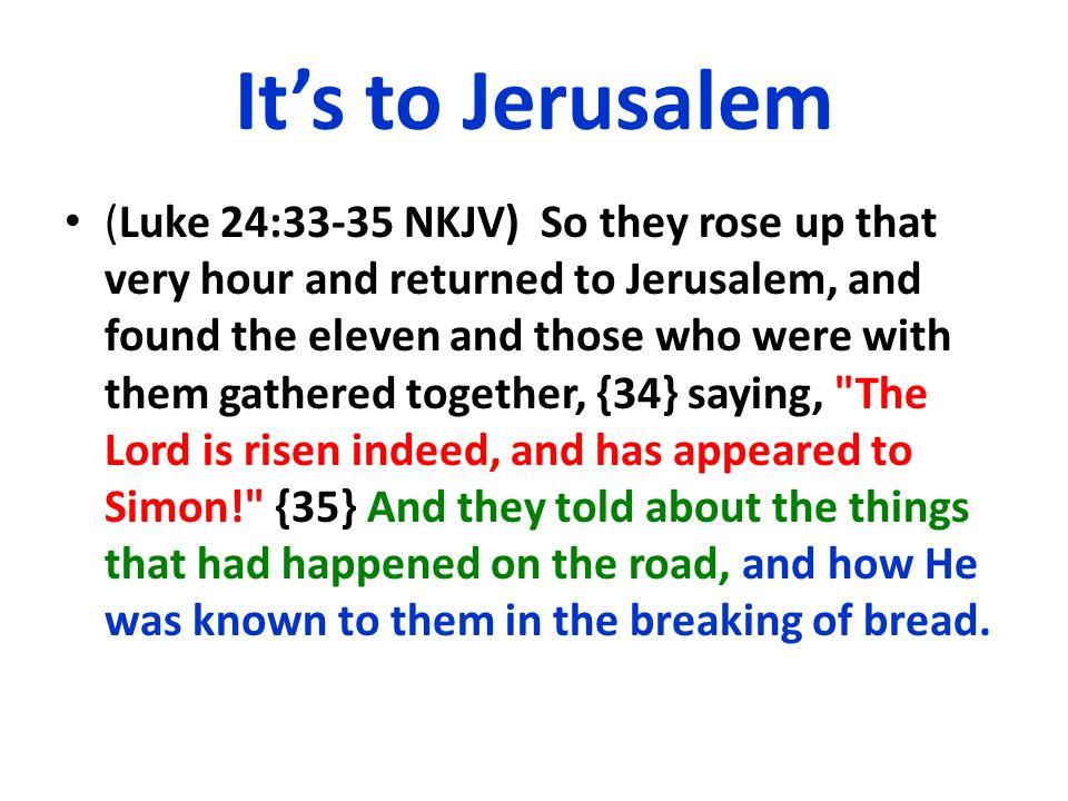 It's to Jerusalem