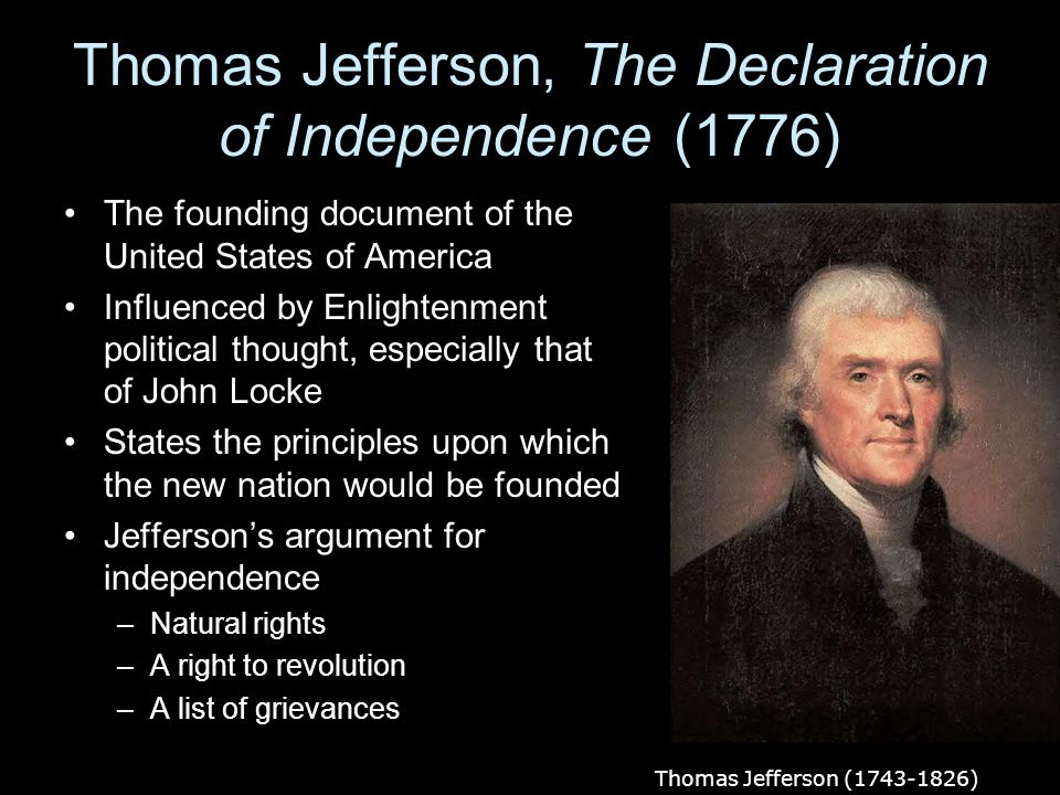 Thomas Jefferson, The Declaration of Independence (1776)
