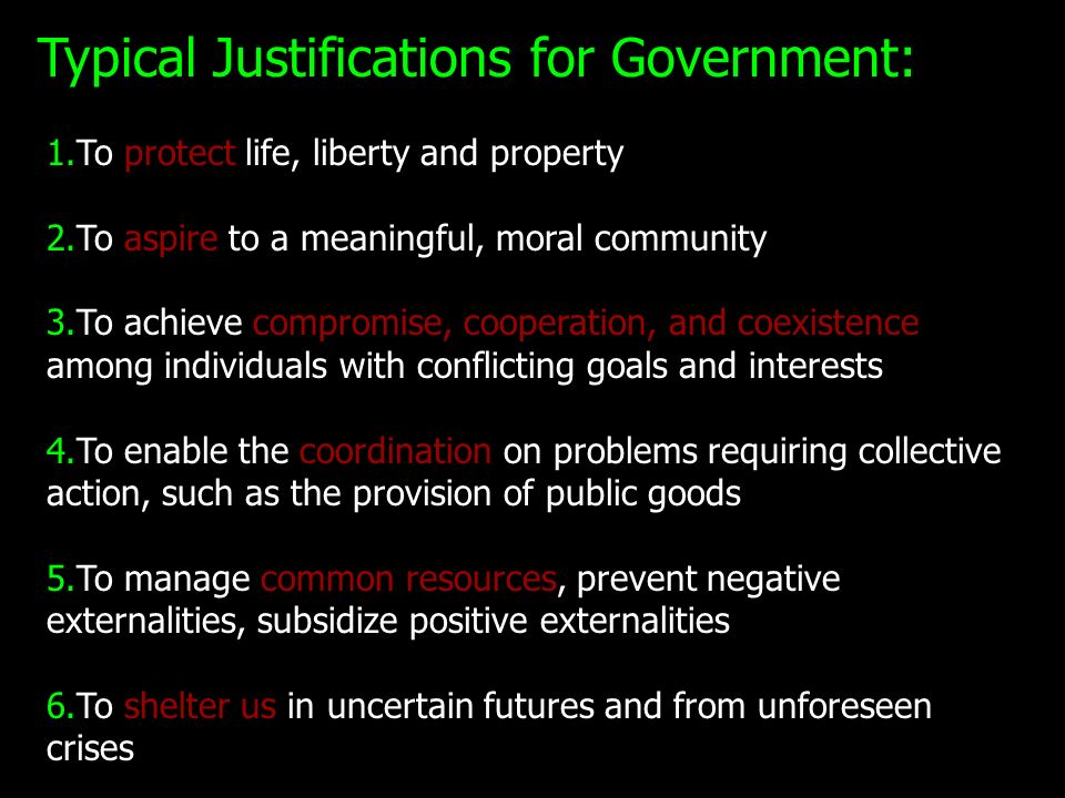 Typical Justifications for Government: