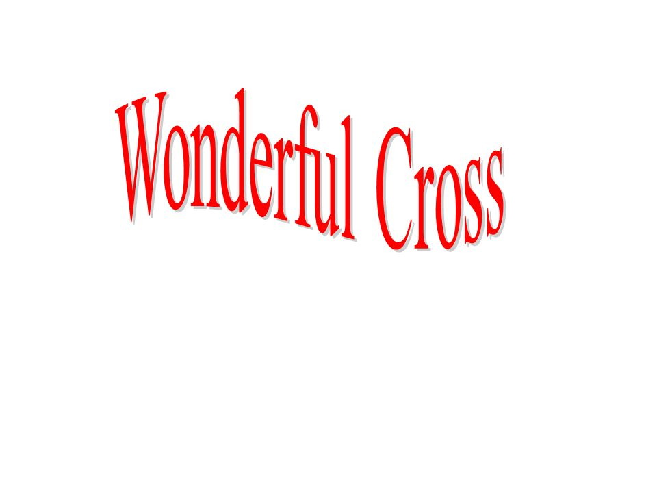 Wonderful Cross
