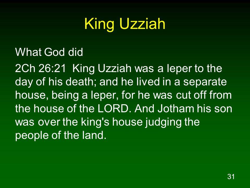 King Uzziah What God did